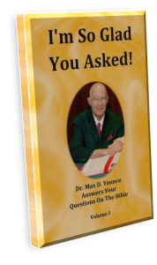 book, read online free, I'm So Glad You Asked! Vol. 1 by Dr. Max D. Younce, Bible Questions and Answers