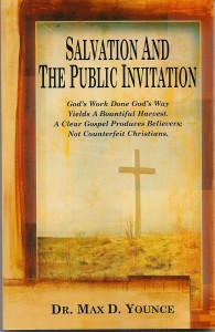The Public Invitation by Dr. Max D. Younce